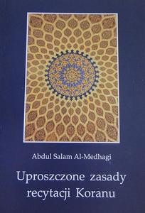 """Abdul Salam Al-Medhagi """"Uproszczone zasady recytacji Koranu"""""""