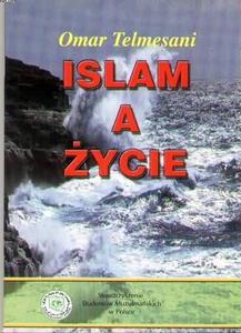 "Omar Telmesani ""Islam a życie"""