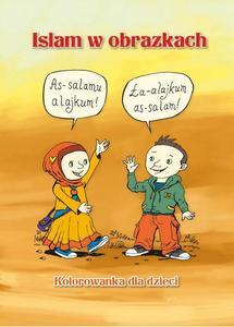 """""""Islam w obrazkach""""- kolorowanka dla dzieci Opracowanie: Iwona Abi Issa"""