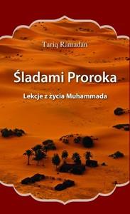 "Tariq Ramadan ""Śladami Proroka"""