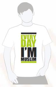 "T-SHIRT ""EVERY DAY I'AM MUSLIM"""