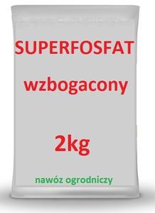 SUPERFOSFAT WZBOGACONY 2kg NAWÓZ OGRODNICZY