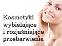 Kosmetyki do twarzy rozjaśniające przebarwienia, wyblielające
